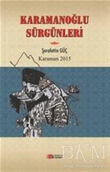 Berikan Yayınları - Karamanoğlu Sürgünleri
