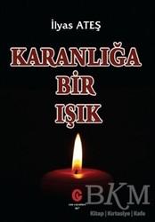 Can Yayınları (Ali Adil Atalay) - Karanlığa Bir Işık