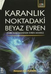 Eğitim Yayınevi - Karanlık Noktadaki Beyaz Evren 3. Cilt