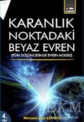 Eğitim Yayınevi - Karanlık Noktadaki Beyaz Evren 4. Cİlt