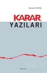 Ankara Okulu Yayınları - Karar Yazıları
