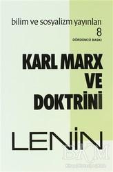 Bilim ve Sosyalizm Yayınları - Karl Marx ve Doktrini