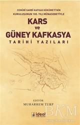 İdeal Kültür Yayıncılık Ders Kitapları - Kars ve Güney Kafkasya Tarihi Yazıları