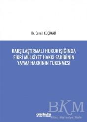 On İki Levha Yayınları - Karşılaştırmalı Hukuk Işığında Fikri Mülkiyet Hakkı Sahibinin Yayma Hakkının Tükenmesi