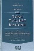 On İki Levha Yayınları - Karşılaştırmalı Yeni Türk Ticaret Kanunu ile Türk Ticaret Kanununun Yürürlüğü ve Uygulama Şekli Hakkında Kanun