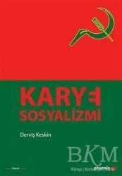 Phoenix Yayınevi - Karye Sosyalizmi
