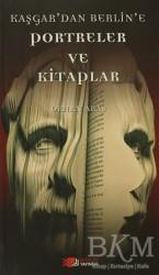 Berikan Yayınları - Kaşgar'dan Berlin'e Portreler ve Kitaplar