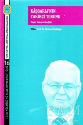 Kaşgarlı'nın Tarihçi Torunu