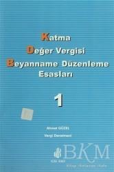 Adana Nobel Kitabevi - Katma Değer Vergisi Beyanname Düzenleme Esasları 1. Cilt