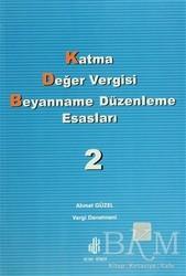 Adana Nobel Kitabevi - Katma Değer Vergisi Beyanname Düzenleme Esasları 2. Cilt