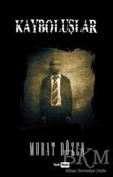 Siyah Beyaz Yayınları - Kayboluşlar