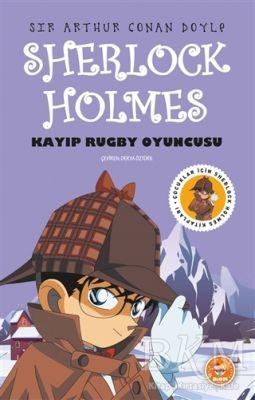 Kayıp Rugby Oyuncusu - Sherlock Holmes