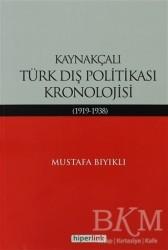 Hiperlink Yayınları - Kaynakçalı Türk Dış Politikası Kronolojisi