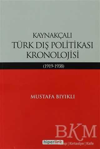 Kaynakçalı Türk Dış Politikası Kronolojisi