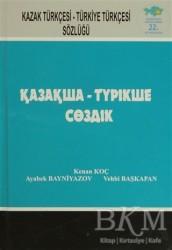 Anatolia Kitap - Kazak Türkçesi - Türkiye Türkçesi Sözlüğü
