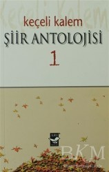 Arı Sanat Yayınevi - Keçeli Kalem Şiir Antolojisi - 1