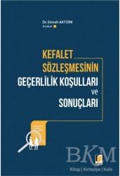 Adalet Yayınevi - Kefalet Sözleşmesinin Geçerlilik Koşulları ve Sonuçları