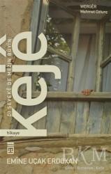 Timaş Publishing - Keje: Dı Şeveke De Mezin Buyin