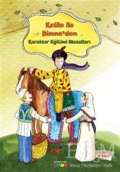 Semerkand Çocuk Yayınları - Kelile İle Dimne - Karakter Eğitimi Masalları 1
