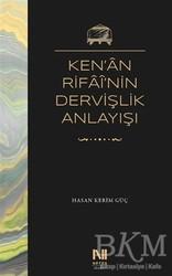 Nefes Yayıncılık - Ken'an Rifai'nin Dervişlik Anlayışı