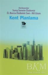 İmge Kitabevi Yayınları - Kent Planlama
