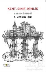 Ütopya Yayınevi - Kent, Sınıf, Kimlik