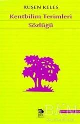 İmge Kitabevi Yayınları - Kentbilim Terimleri Sözlüğü