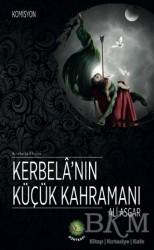 Dörtkapı Yayınevi - Kerbela'nın Küçük Kahramanı Ali Asgar