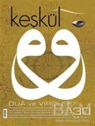 Sufi Kitap - Dergiler - Keşkül Dergisi Sayı: 30