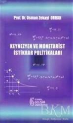 İstanbul Gelişim Üniversitesi Yayınları - Keynezyen ve Monetarist İstikrar Politikaları