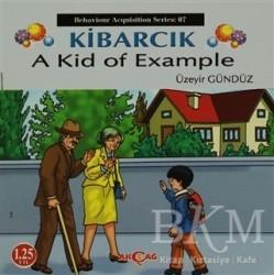 Akçağ Yayınları - Ders Kitapları - Kibarcık A Kid Of Example