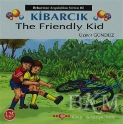 Akçağ Yayınları - Ders Kitapları - Kibarcık The Friendly Kid