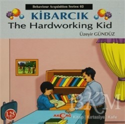 Akçağ Yayınları - Ders Kitapları - Kibarcık The Hardworking Kid
