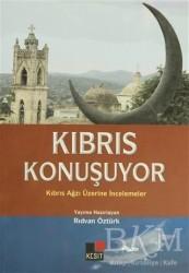 Kesit Yayınları - Kıbrıs Konuşuyor