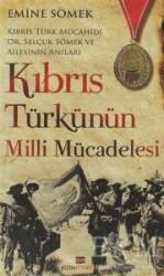 Bizim Kitaplar Yayınevi - Kıbrıs Türkünün Milli Mücadelesi