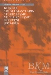 Marifet Yayınları - Kıbrıs'lı Müslüman'ların Türk'leşme ve Laik'leşme Serüveni (1925-1975)
