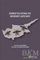 Hiperlink Yayınları - Kıbrıs'ta Sıtma ve Mehmet Aziz Bey