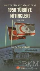 Berikan Yayınları - Kıbrıs'ta Türk Milli Mücadelesi ve 1958 Türkiye Mitingleri