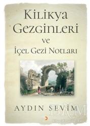Cinius Yayınları - Kilikya Gezginleri ve İçel Gezi Notları
