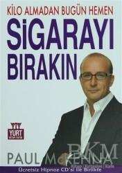 Yurt Kitap Yayın - Kilo Almadan Bugün Hemen Sigarayı Bırakın