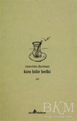 Çıra Yayınları - Kim Bilir Belki