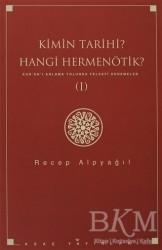 Ağaç Kitabevi Yayınları - Kimin Tarihi? Hangi Hermenötik?