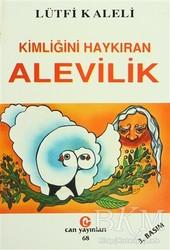 Can Yayınları (Ali Adil Atalay) - Kimliğini Haykıran Alevilik
