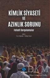 Sentez Yayınları - Kimlik Siyaseti ve Azınlık Sorunu