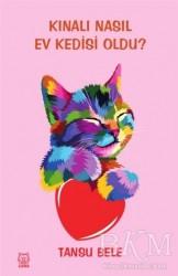 Luna Yayınları - Kınalı Nasıl Ev Kedisi Oldu?