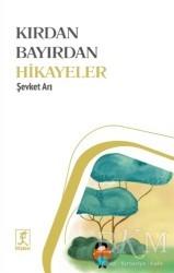 Hitabevi Yayınları - Kırdan Bayırdan Hikayeler