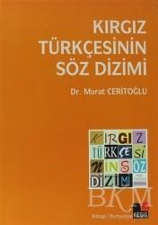 Kesit Yayınları - Kırgız Türkçesinin Söz Dizimi