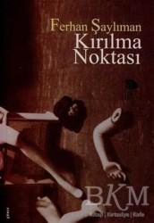 İmge Kitabevi Yayınları - Kırılma Noktası