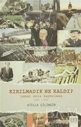 Derin Yayınları - Kırılmadık Ne Kaldı?