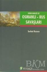 Selenge Yayınları - Kırım Hanlığı ve Osmanlı - Rus Savaşları